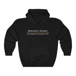 Bernard L. Madoff Investment Securities Hoodie