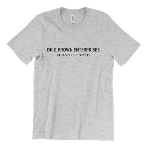 Dr. E. Brown Enterprises T-Shirt