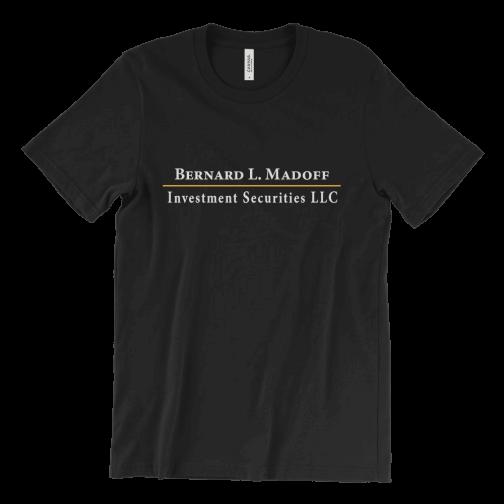 Bernard L. Madoff LLC logo T-Shirt